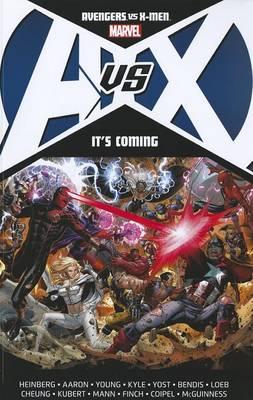 Avengers Vs. X-men: It's Coming (Paperback)