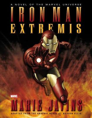 Iron Man: Extremis Prose Novel (Hardback)