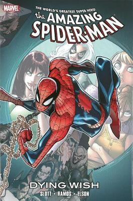 Spider-Man: Spider-man: Dying Wish Dying Wish (Hardback)