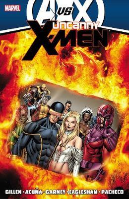Uncanny X-men By Kieron Gillen - Volume 4 (avx) (Paperback)