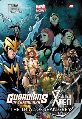 Guardians Of The Galaxy/all-new X-men: The Trial Of Jean Grey (marvel Now) (Paperback)