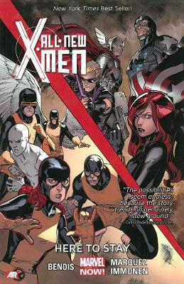 All-new X-men - Volume 2: Here To Stay (marvel Now) (Paperback)