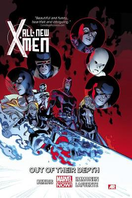 All-new X-men Volume 3: Out Of Their Depth (marvel Now) (Paperback)