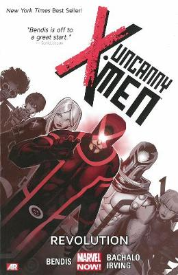 Uncanny X-men Volume 1: Revolution (marvel Now) (Paperback)