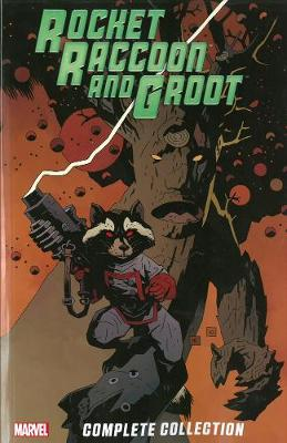 Rocket Raccoon & Groot - The Complete Collection (Paperback)
