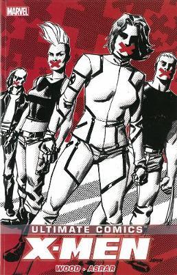 Ultimate Comics X-men By Brian Wood Volume 2 (Paperback)