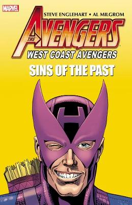 Avengers: Avengers: West Coast Avengers: Sins Of The Past Sins of the Past (Paperback)