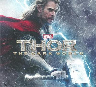 Marvel's Thor: Marvel's Thor: The Dark World - The Art Of The Movie (slipcase) Dark World - the Art of the Movie (Slipcase) (Hardback)