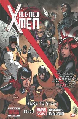 All-new X-men - Volume 2: Here To Stay (marvel Now) (Hardback)
