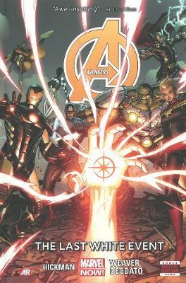 Avengers: Avengers - Volume 2: The Last White Event Last White Event Volume 2 (Hardback)