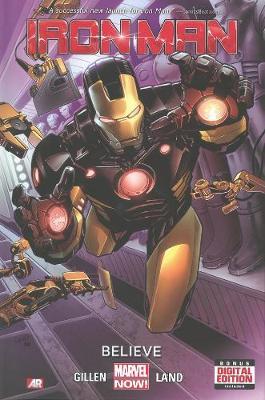 Iron Man: Iron Man - Volume 1: Believe (marvel Now) Believe (Marvel Now) Volume 1 (Hardback)