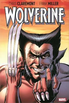Wolverine By Claremont & Miller (Hardback)