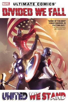 Ultimate Comics Divided We Fall, United We Stand (Paperback)