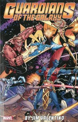 Guardians Of The Galaxy By Jim Valentino Volume 1 (Paperback)