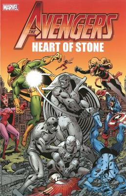 Avengers: Avengers: Heart Of Stone Heart of Stone (Paperback)