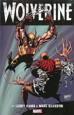 Wolverine By Larry Hama & Marc Silvestri - Volume 1 (Paperback)
