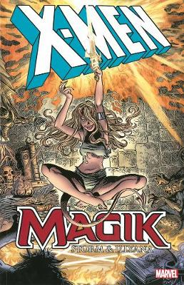 X-men: Magik: Storm & Illyana (Paperback)