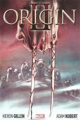 Wolverine: Origin Ii (Hardback)