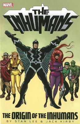 Inhumans: The Origin Of The Inhumans (Paperback)