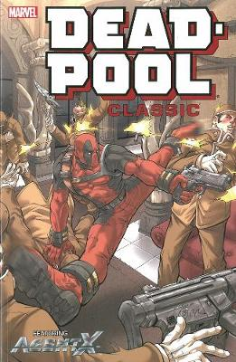 Deadpool Classic Volume 9 (Paperback)