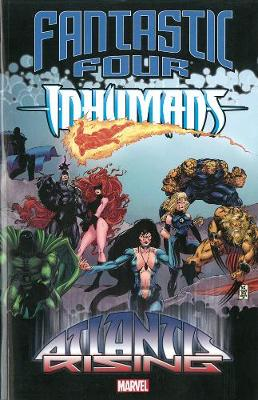 Fantastic Four/inhumans: Atlantis Rising (Paperback)