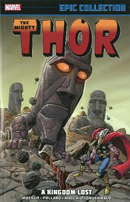 Thor Epic Collection: A Kingdom Lost (Paperback)