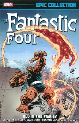 Fantastic Four Epic Collection: All In The Family (Paperback)