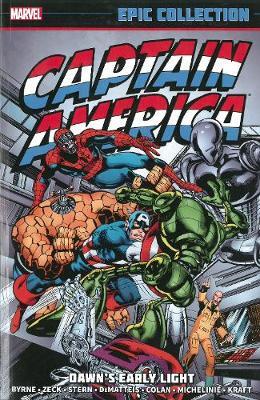 Captain America: Captain America Epic Collection: Dawn's Early Light Epic Collection: Dawn's Early Light (Paperback)