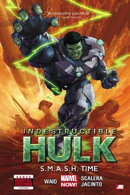 Indestructible Hulk Volume 3: S.m.a.s.h. Time (marvel Now) (Hardback)