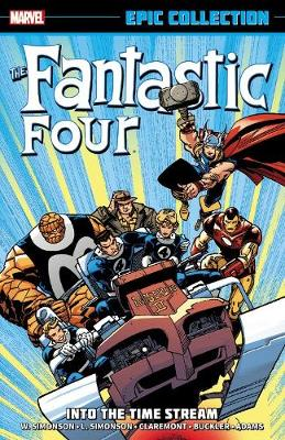 Fantastic Four Epic Collection: Into The Time Stream (Paperback)