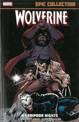 Wolverine Epic Collection: Madripoor Nights (Paperback)