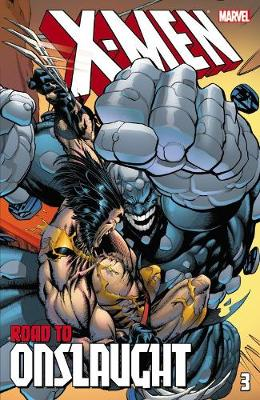 X-men: The Road To Onslaught Volume 3 (Paperback)