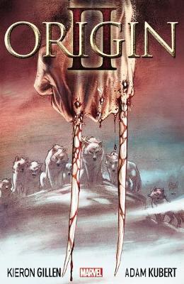 Wolverine: Origin Ii (Paperback)