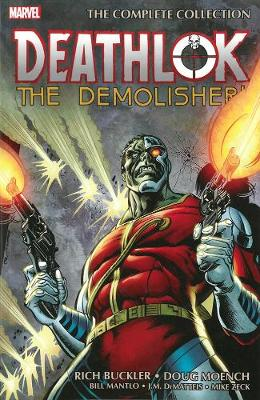 Deathlok The Demolisher: The Complete Collection (Paperback)