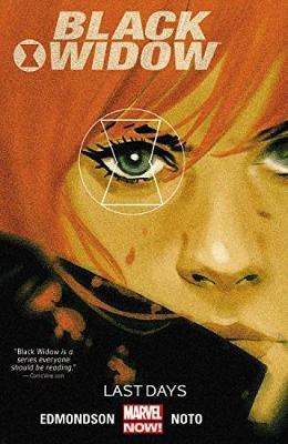 Black Widow Volume 3: Last Days (Paperback)