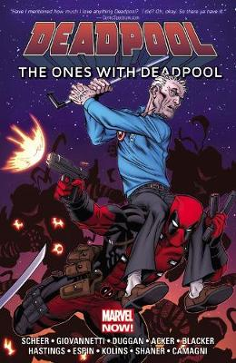 Deadpool: The Ones With Deadpool (Paperback)
