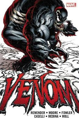 Venom By Rick Remender: The Complete Collection Volume 1 (Paperback)