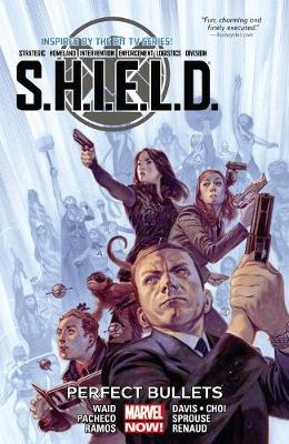 S.h.i.e.l.d. Volume 1: Perfect Bullets (Paperback)