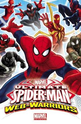 Marvel Universe Ultimate Spider-man: Web Warriors Volume 1 (Paperback)
