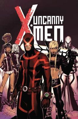 Uncanny X-men Vol. 1 (Hardback)