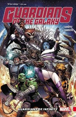 Guardians Of The Galaxy: Guardians Of Infinity (Paperback)