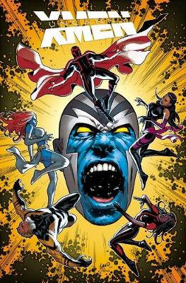 Uncanny X-men: Superior Vol. 2: Apocalypse Wars (Paperback)