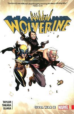 All-new Wolverine Vol. 2: Civil War Ii (Paperback)