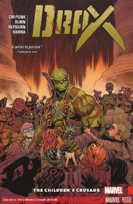 Drax Vol. 2: The Children's Crusade (Paperback)