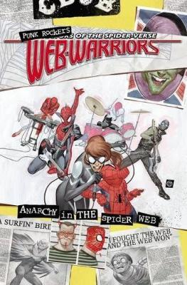 Web Warriors Of The Spider-verse Vol. 2: Spiders Vs. (Paperback)