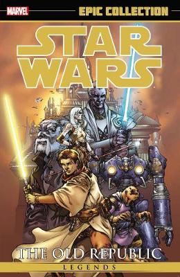 Star Wars Legends Epic Collection: The Old Republic Volume 1 (Paperback)