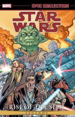 Star Wars Epic Collection: Rise Of The Sith Volume 1 (Paperback)