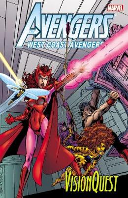 Avengers West Coast: Vision Quest (Paperback)