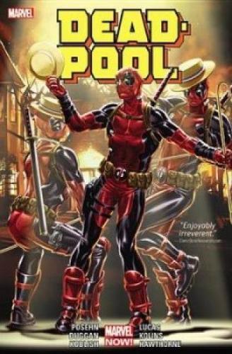 Deadpool By Posehn & Duggan Volume 3
