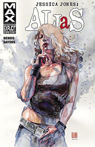Jessica Jones: Alias Volume 3 (Paperback)